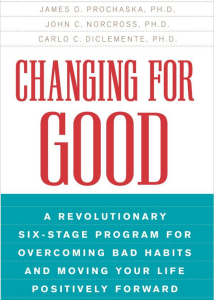 Changing For Good - Overcoming bad habits