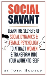 The Social Savant Book by Josh Hudson