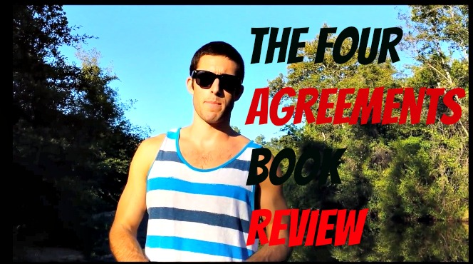 """Book Review: """"The Four Agreements"""" By Don Miguel Ruiz"""