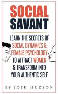 The Social Savant Book by Josh Hudson